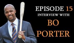 Bo Porter - Leadership Secrets from Major League Baseball