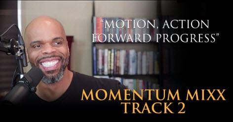 Stephen Pierce Momentum Mixx Track 2